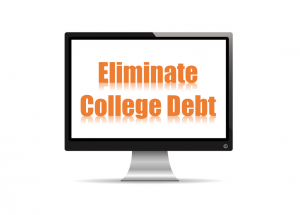 Eliminate College Debt